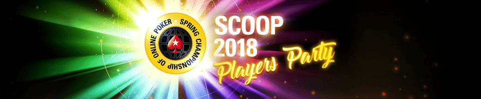 SCOOP 2018 Players Party PokerStars